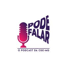 Show cover of Pode Falar - O Podcast da CGE-MG