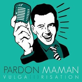 Show cover of Pardon Maman