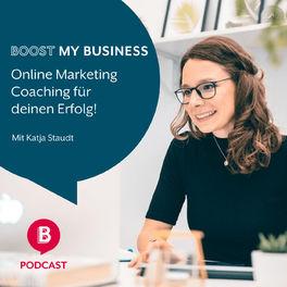 Show cover of Boost my Business - Online Marketing Coaching für deinen Erfolg