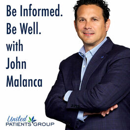 Show cover of Be Informed. Be Well. With John Malanca