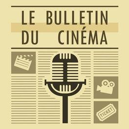 Show cover of Le Bulletin du Cinéma