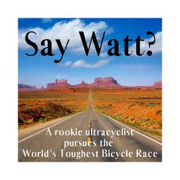 Show cover of Say Watt?