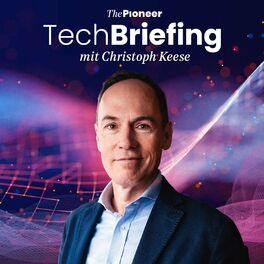 Show cover of Das Tech Briefing Express — mit Christoph Keese