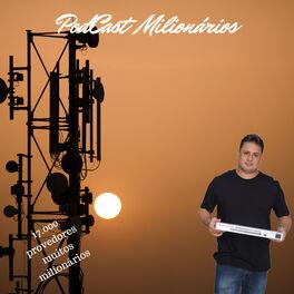 Show cover of Podcast dos Milionários