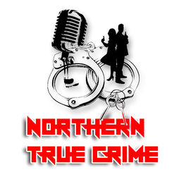 Show cover of Northern True Crime