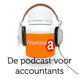 Show cover of Vitamine A | De podcast voor accountants