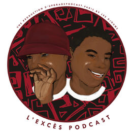 Show cover of L'EXCES PODCAST