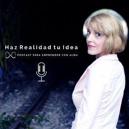 Show cover of Haz Realidad tu Idea