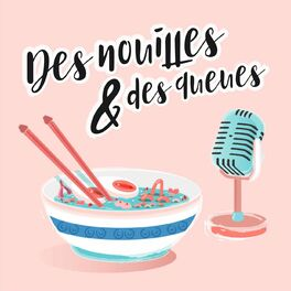 Show cover of Des Nouilles & Des Queues