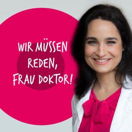 Show cover of Wir müssen reden, Frau Doktor!