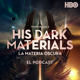Show cover of His Dark Materials (La Materia Oscura): El Podcast