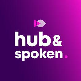 Show cover of Hub & Spoken: Data | Analytics | Chief Data Officer | CDO | Data Strategy