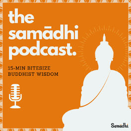 Show cover of The Samadhi Podcast - Meditation & Buddhism | Self Improvement | Personal Growth | Motivation