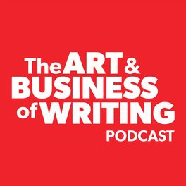 Show cover of The Art & Business of Writing