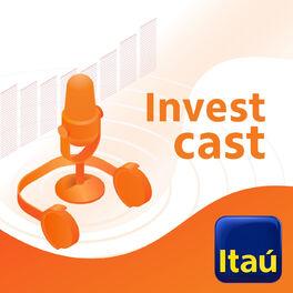 Show cover of Investcast Itaú Unibanco