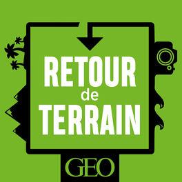 Show cover of Retour de terrain - GEO