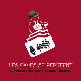 Show cover of Les Caves se Rebiffent - Podcast de la FCI