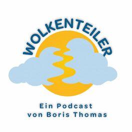 Show cover of Wolkenteiler - Podcast von Boris Thomas