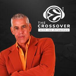 Show cover of The Crossover with Joe Arlauckas