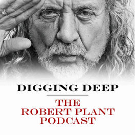 Show cover of Digging Deep with Robert Plant