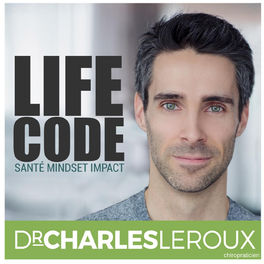 Show cover of LifeCode avec Dr Charles Leroux, chiropraticien