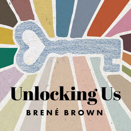 Show cover of Unlocking Us with Brené Brown
