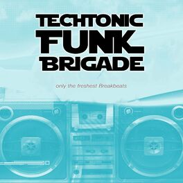 Show cover of Techtonic Funk Brigade