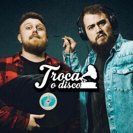 Episode cover of Troca o Disco #218: Feats improváveis que adoramos!