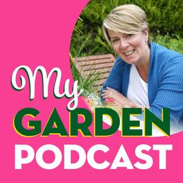 Show cover of My Garden Podcast - Gardening Podcast