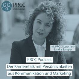 Show cover of PRCC Podcast - Der Karrieretalk mit Persönlichkeiten aus Kommunikation und Marketing