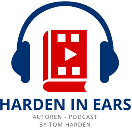 Show cover of Harden In Ears   Autoren-Podcast mit Tom Harden