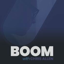 Show cover of BOOM with Chris Allen Podcast