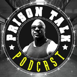 Show cover of Prison Talk Podcast