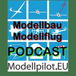 Show cover of Modellbau und Modellflug Podcast Modellpilot.EU