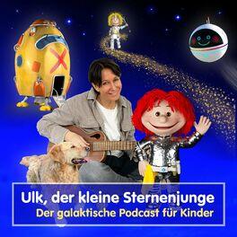 Show cover of Ulk, der kleine Sternenjunge - Der galaktische Podcast für Kinder