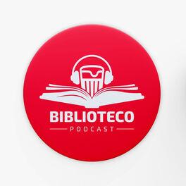 Episode cover of Biblioteco #25 - Amigos, amigas, Fake news à parte