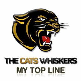 Show cover of The Cat's Whiskers - My Top Line