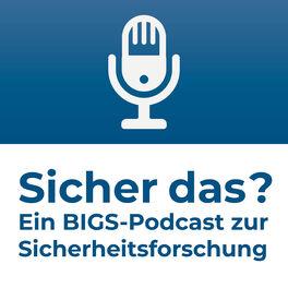 Show cover of Sicher das? - Der BIGS-Podcast zur Sicherheitsforschung