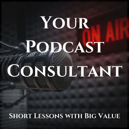 Show cover of Your Podcast Consultant