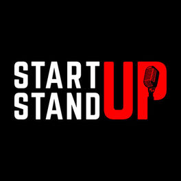Show cover of Start Up Stand Up Podcast