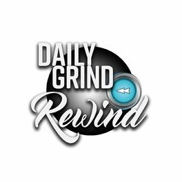 Show cover of Daily Grind Rewind
