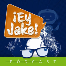 Show cover of ¡Ey Jake!