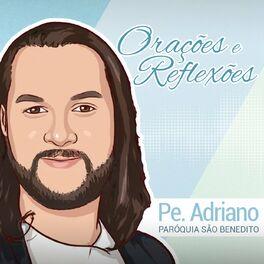 Show cover of Orações e Reflexões com Pe Adriano