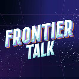 Show cover of Frontier Talk