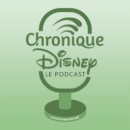 Show cover of Chronique Disney - Le Podcast