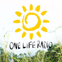 Show cover of One Life Radio Podcast