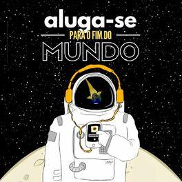 Show cover of Aluga-se Para o Fim do Mundo