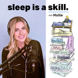 Show cover of The Sleep Is A Skill Podcast