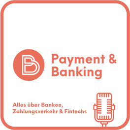Show cover of Payment & Banking Fintech Podcast