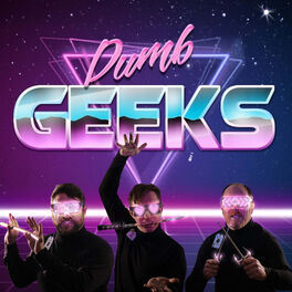 Show cover of Dumb Geeks Podcast